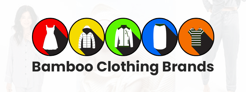 Top Bamboo Clothing Brands
