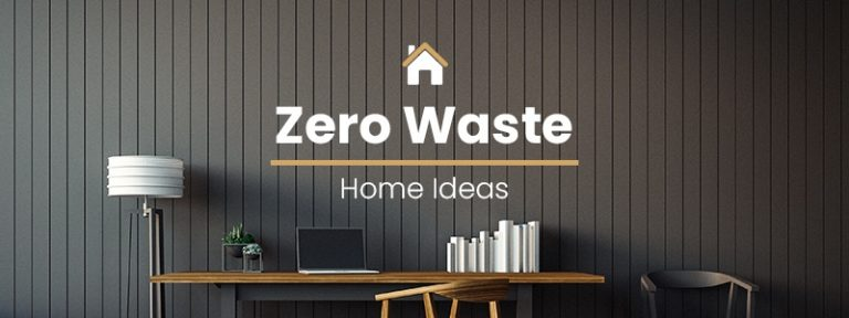 25 Easy and Money-Saver Zero Waste Ideas For Home