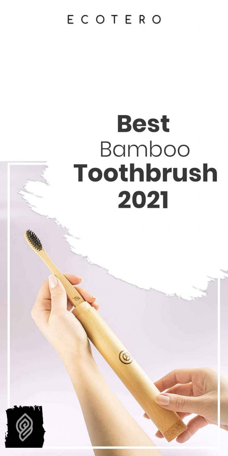 12 Best Bamboo Toothbrushes in 2021 Reviewed