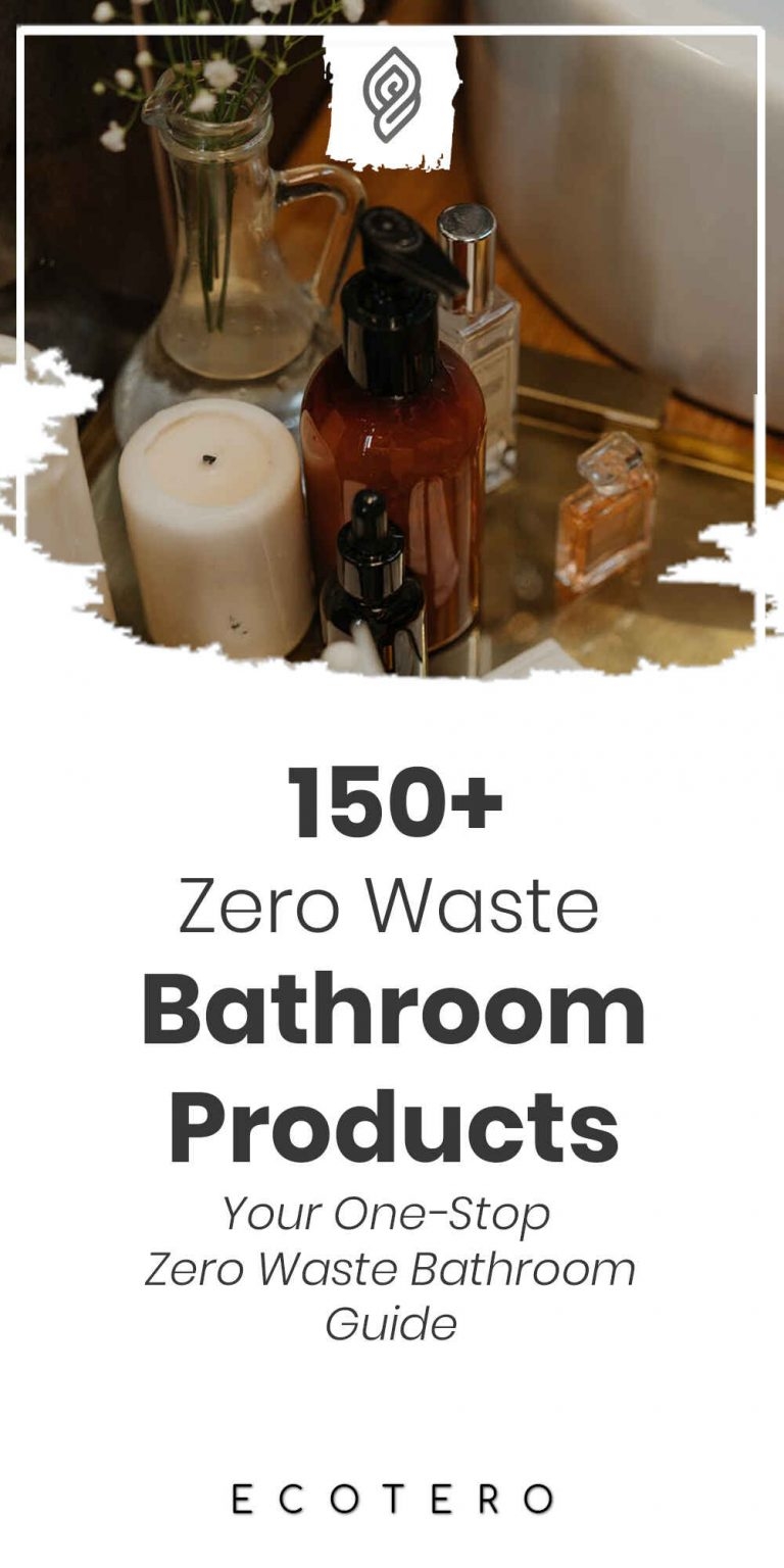 150+ Zero Waste Bathroom Products: The Ultimate Guide (2021)