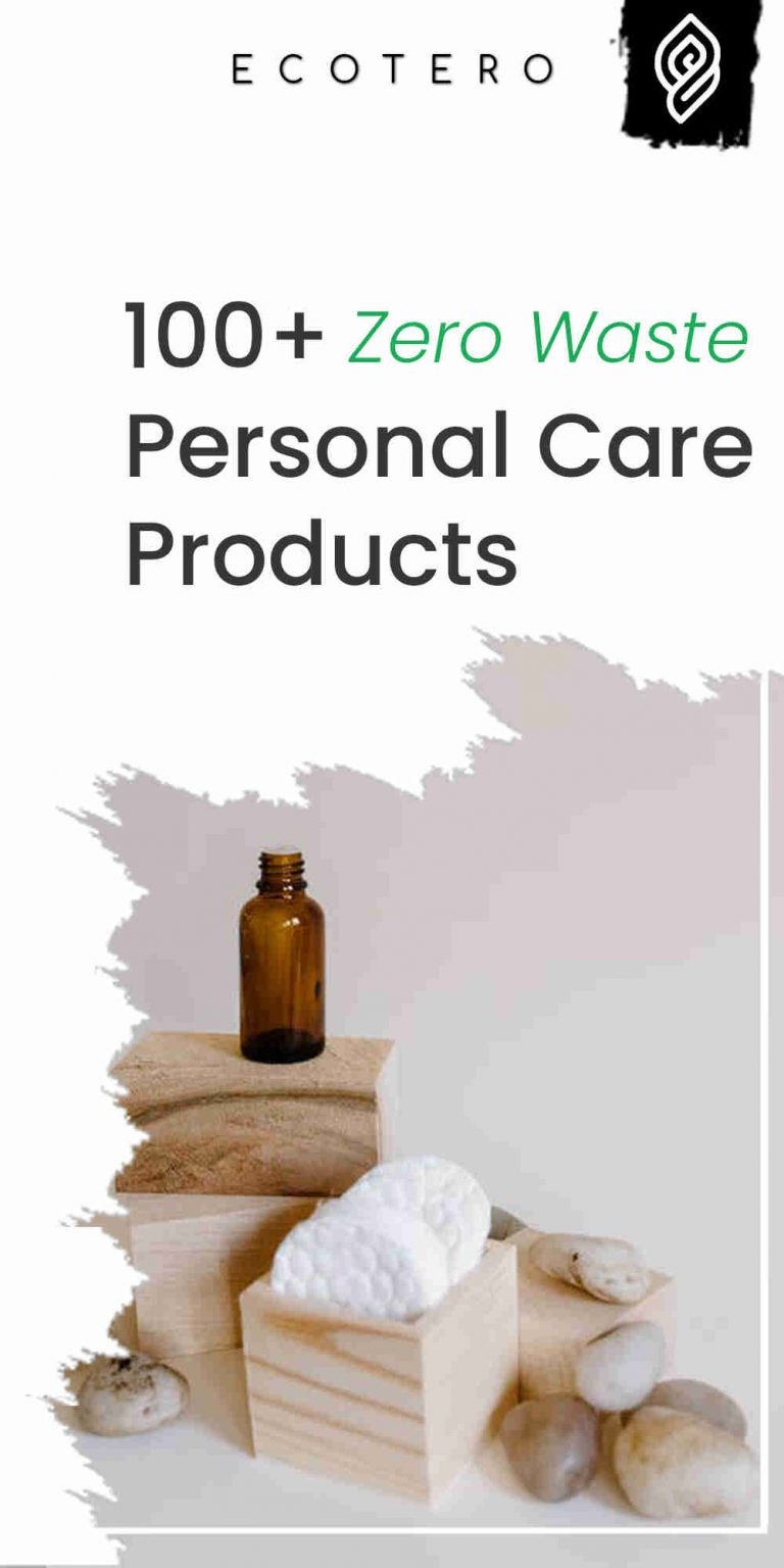 100+ Best Zero Waste Personal Care Products