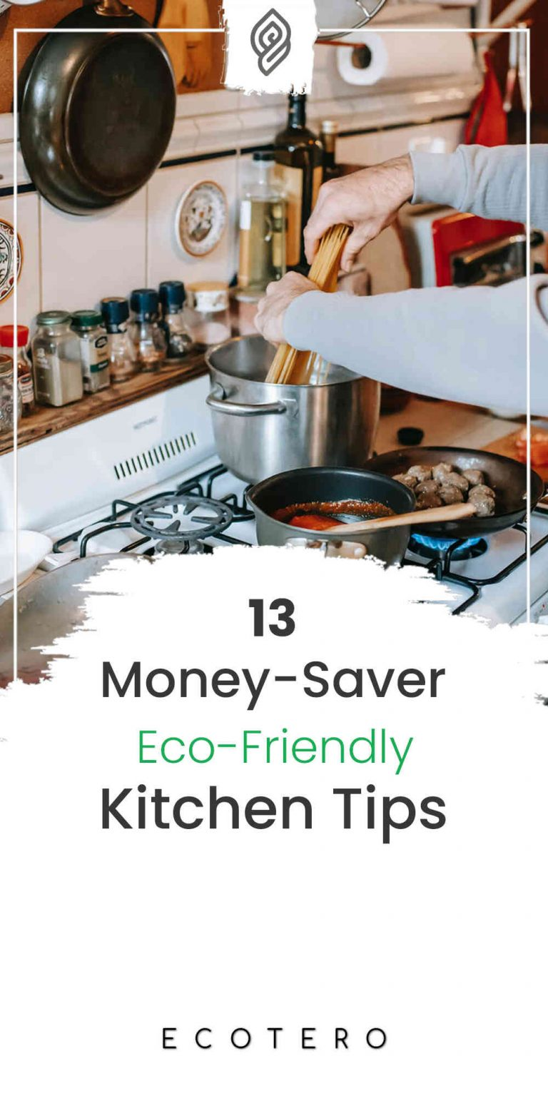 13 Frugal Eco-Friendly Kitchen Tips And Hacks