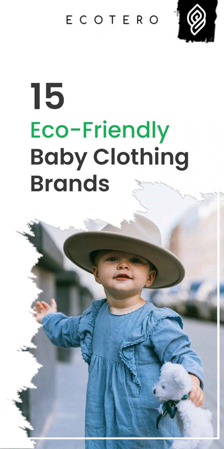 Top 15 Eco-Friendly Baby Clothing Brands