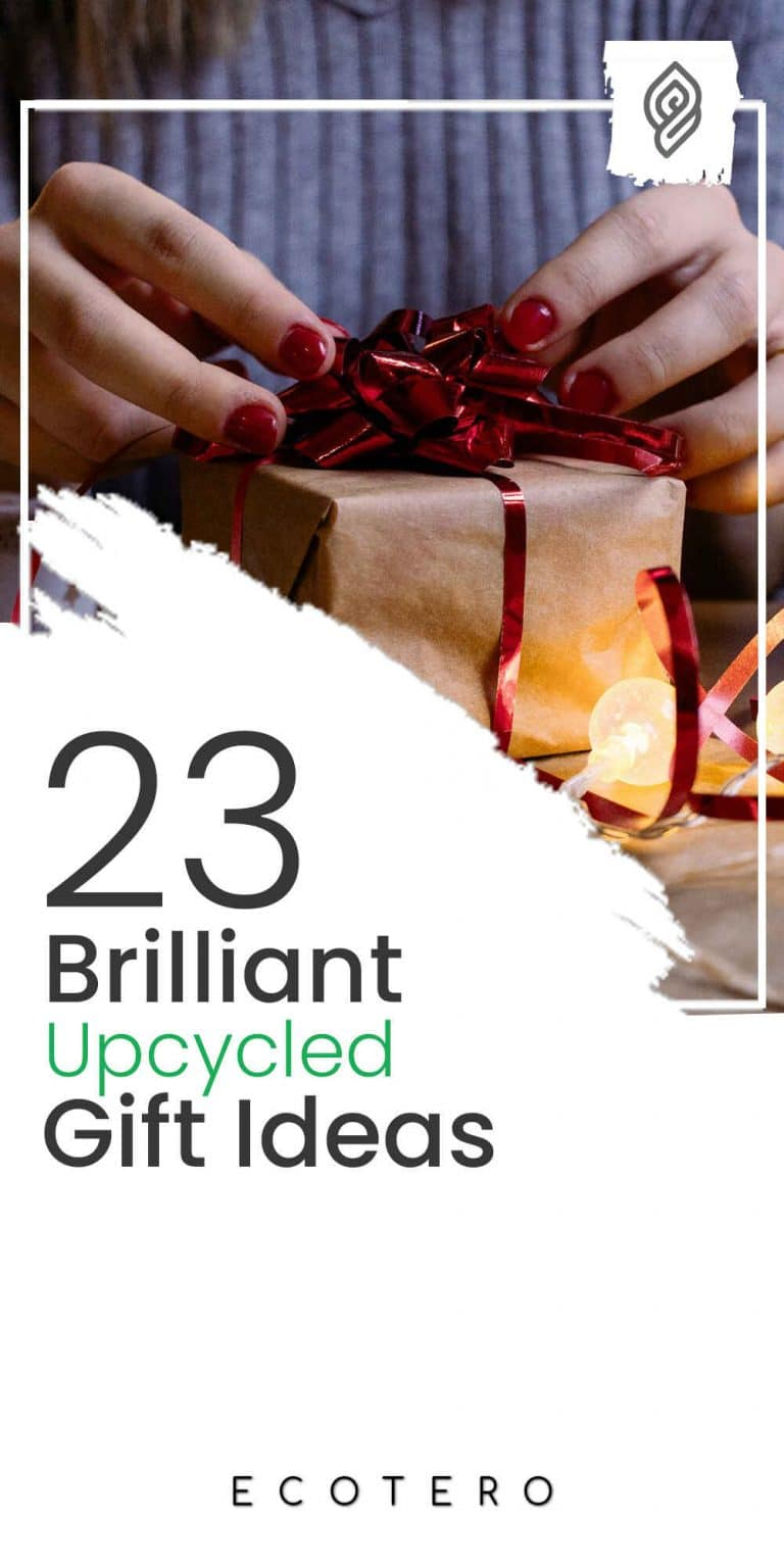 23 Practical Upcycled Gift Ideas For Him & Her