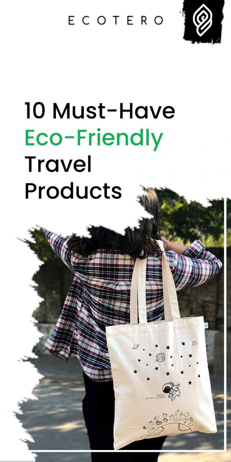 Top 10 Eco-Friendly Travel Products That Saves Money!