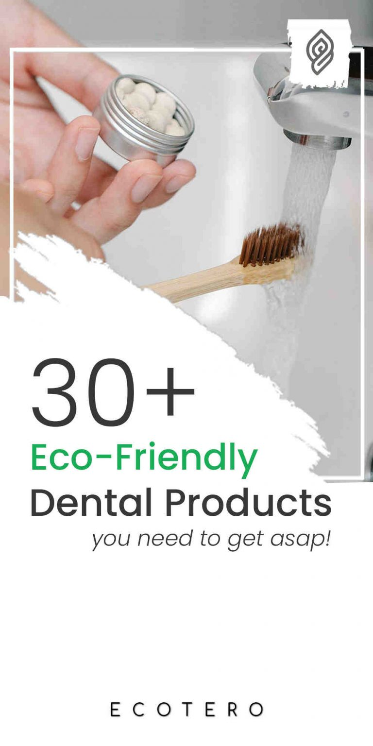 30+ Eco-Friendly Dental Products for Sustainable Oral Care