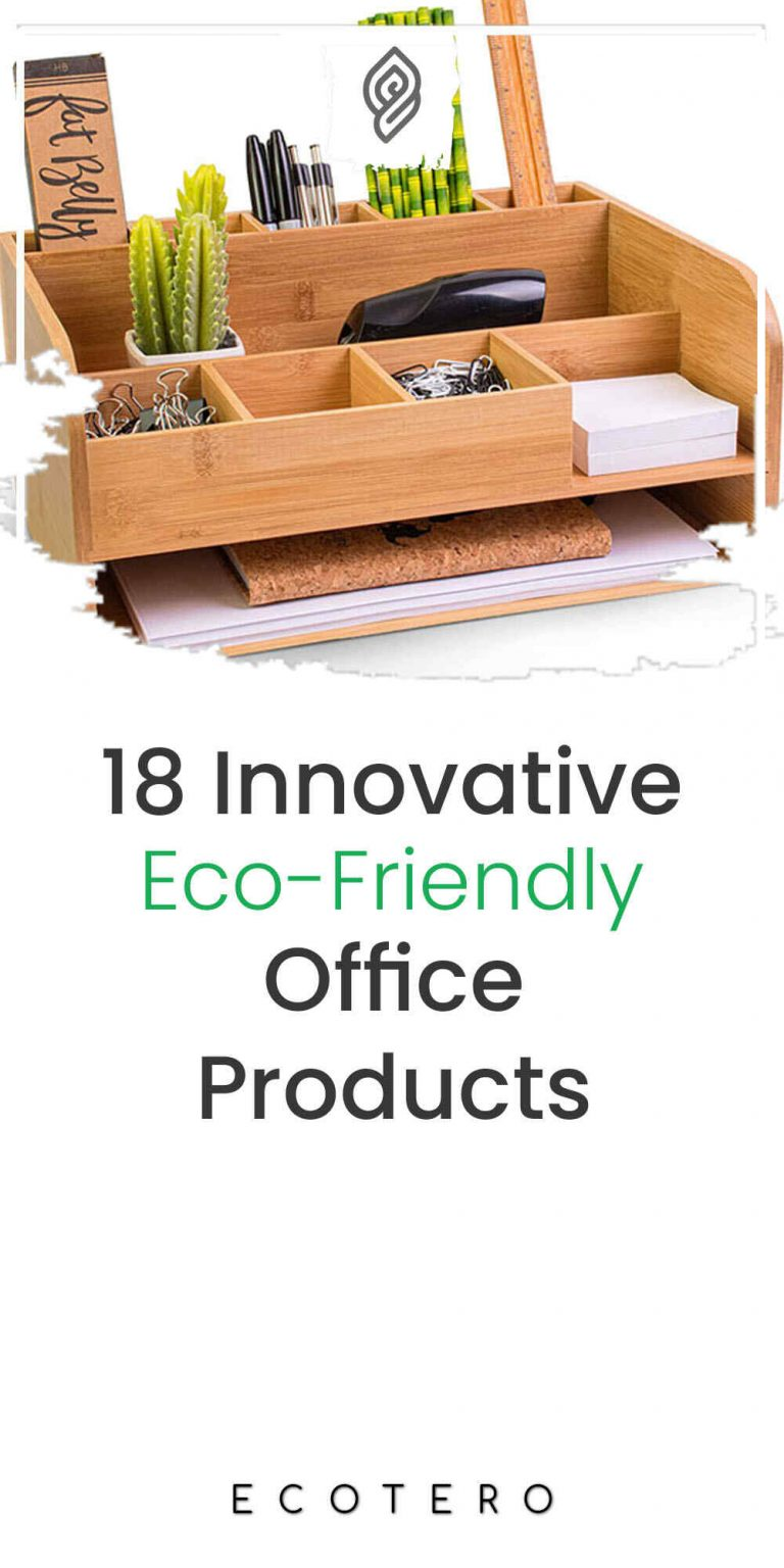 18 Innovative Eco-Friendly Office Products