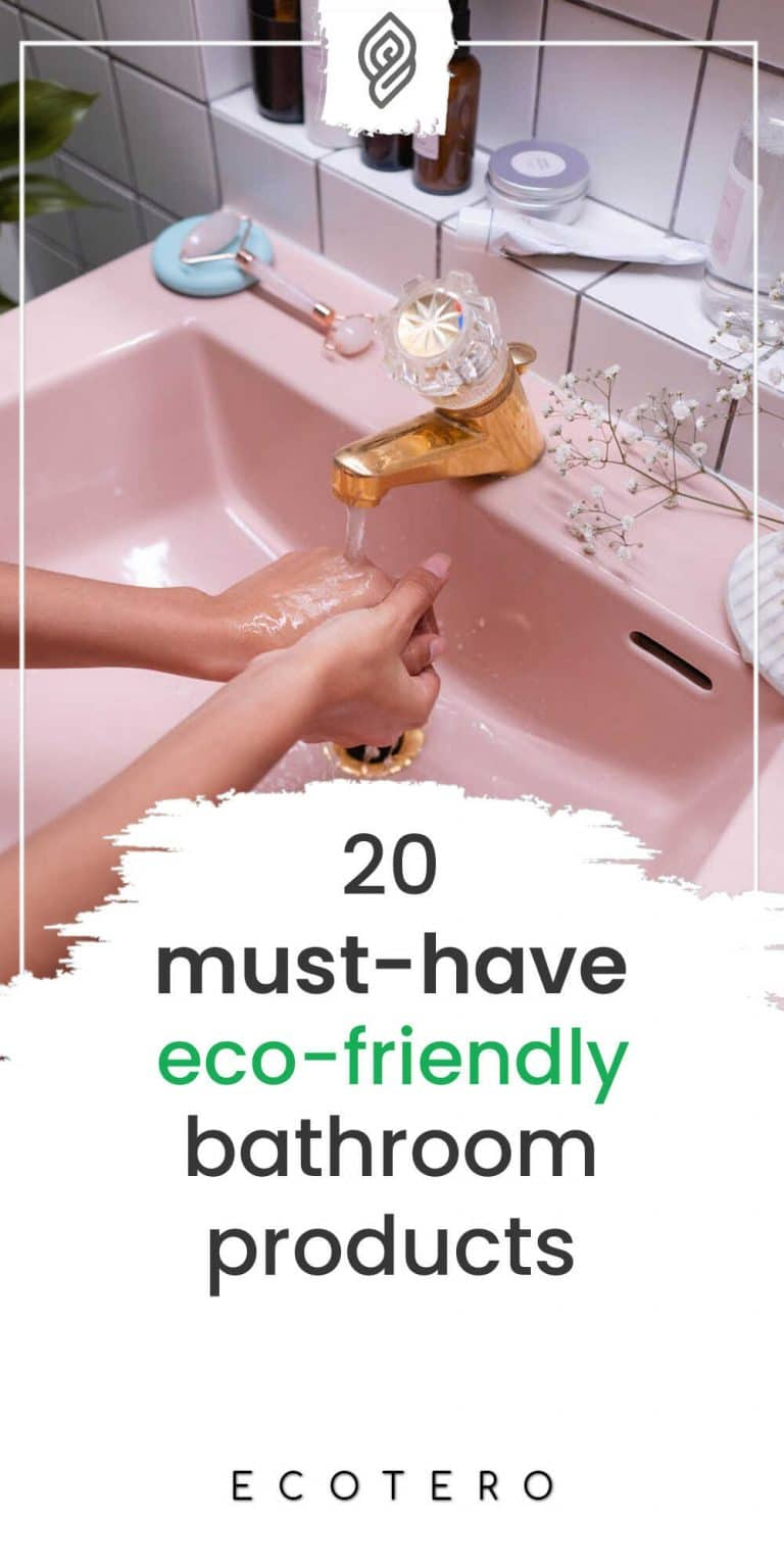 Top 20 Sustainable & Eco-Friendly Bathroom Products